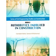 SERIES OF CIVIL ENGINEERING STUDIES ON CONSTRUCTION : AUTHORITIES INVOLVED IN CONSTRUCTION [BOOK 2]