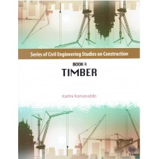 SERIES OF CIVIL ENGINEERING STUDIES ON CONSTRUCTION : TIMBER [BOOK 4]